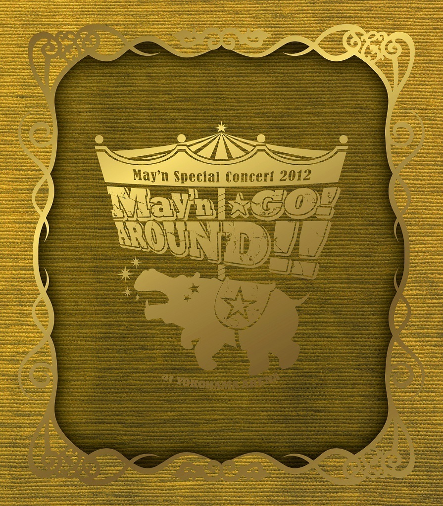 "May'n Special Concert 2012 at 横浜アリーナ ""May'n☆GO!AROUND!!"""