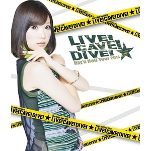 "May'n Hall Tour 2013 ""LIVE! CAVE! DIVE!"" Concert Program Booklet"