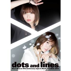 "May'n Road to 10th Anniversary Japan & World Tour 2014-2015 ""Dots and Lines"" Concert Program Booklet"